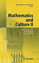 Mathematics and culture II visual perfection : mathematics and creativity