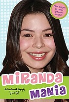 Miranda mania : an unauthorized biography
