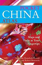 Pocket China atlas : maps and facts at your fingertips