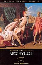 Oresteia : Agamemnon, the Libation bearers, the Eumenides