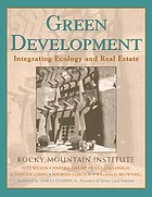 Green development : integrating ecology and real estate