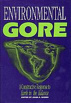 Environmental Gore : a constructive response to Earth in the balance