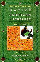 Native American literature : a brief introduction and anthology