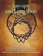 Lay-ups and long shots : an anthology of short stories