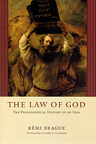 The law of God : the philosophical history of an idea