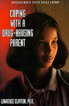 Coping with a drug-abusing parent