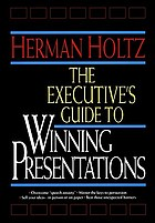 The executive's guide to winning presentations