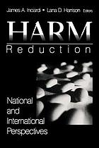 Harm reduction : national and international perspectives