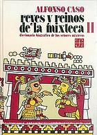 Reyes y reinos de la mixteca