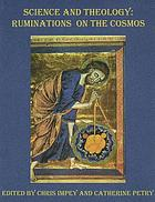 Science and theology : ruminations on the cosmos