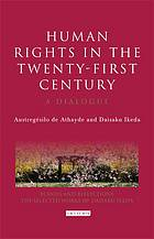 Human rights in the twenty-first century : a dialogue