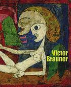 Victor Brauner : surrealist hieroglyphs