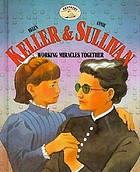 Helen Keller & Annie Sullivan, working miracles together