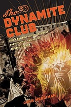 The dynamite club : how a bombing in fin-de-siècle Paris ignited the age of modern terror