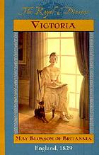 Victoria, May blossom of Britannia