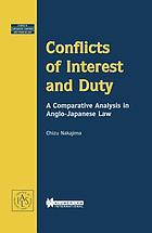Conflicts of interest and duty : a comparative analysis in Anglo-Japanese law