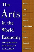 The arts in the world economy : public policy and private philanthropy for a global cultural community : Seminar : Papers