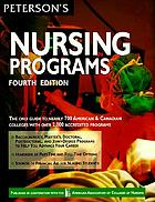 Peterson's guide to nursing programs : baccalaureate and graduate nursing education in the U.S. and Canada