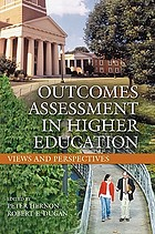 Outcomes assessment in higher education : views and perspectives