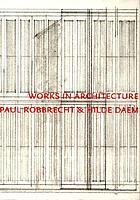 Works in architecture, Paul Robbrecht & Hilde Daem