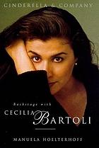 Cinderella & company : backstage with Cecilia Bartoli