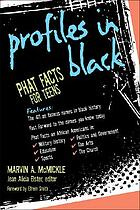 Profiles in black : Phat facts for teens