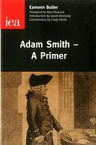 Adam Smith : a moral philosopher and his political economy