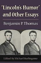 Lincoln's humor&quot; and other essays