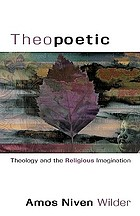 Theopoetic : theology and the religious imagination