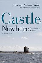 Castle Nowhere lake-country sketches