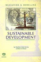Measuring & modelling sustainable development