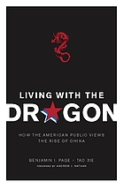 Living with the dragon : how the American public views the rise of China