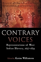 Contrary voices : representations of West Indian slavery, 1657-1834