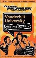 Vanderbilt University : off the record
