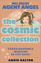 The cosmic collection : Calling the shots, Fogging over, Fighting fit