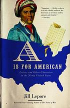 A is for American letters and other characters in the newly United States