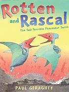 Rotten and rascal : the two terrible Pterosaur twins