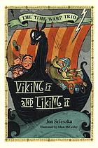 Viking it & liking it
