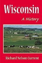Wisconsin : a Bicentennial history