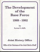 The development of the base force, 1989-1992