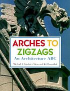 Arches to zigzags : an architecture abc