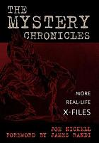 The Mystery Chronicles More Real-Life X-Files