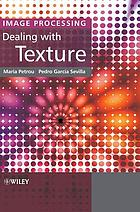 Image processing : dealing with texture