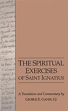 The spiritual exercises of Saint Ignatuis of Loyola