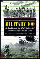 The military 100 : a ranking of the most influential military leaders of all time