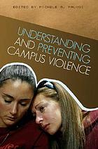 Understanding and preventing campus violence