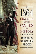 1864 : Lincoln at the gates of history
