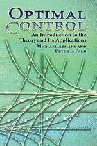 Optimal control; an introduction to the theory and its applications