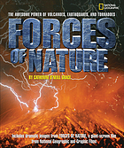 Forces of nature : the awesome power of volcanoes, earthquakes, and tornadoes