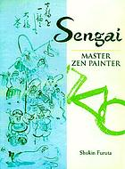 Sengai : master Zen painter